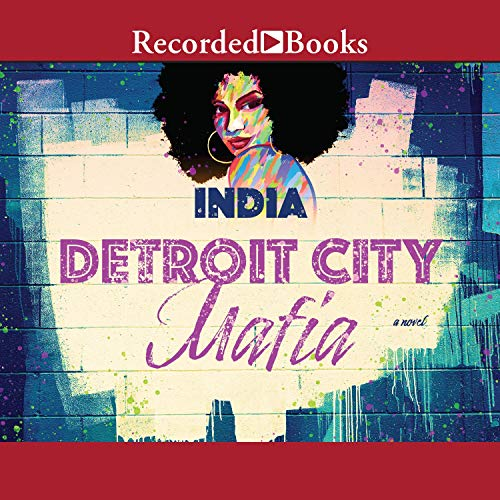 Detroit City Mafia Audiobook By India cover art