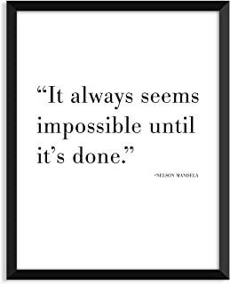 It Always Seems Impossible Until It's Done - Unframed art print poster or greeting card