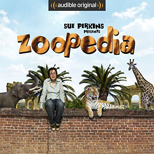 Sue Perkins Presents Zoopedia cover art