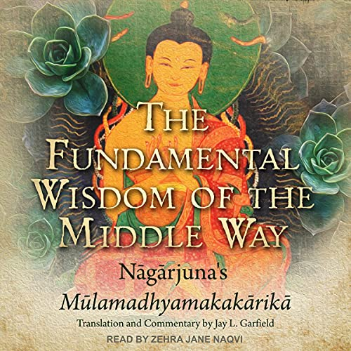 The Fundamental Wisdom of the Middle Way cover art