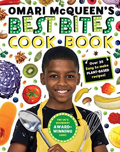 Omari McQueen's Best Bites Cookbook (star of TV s What s Cooking, Omari?)