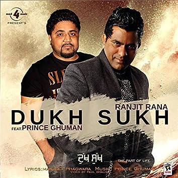 Dukh Sukh (feat. Prince Ghuman)
