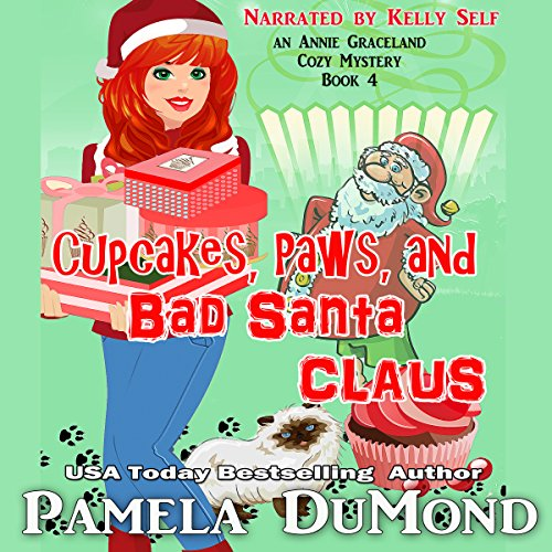 Cupcakes, Paws, and Bad Santa Claus (An Annie Graceland Cozy Mystery Book 4) audiobook cover art