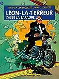 Léon-la-Terreur casse la baraque