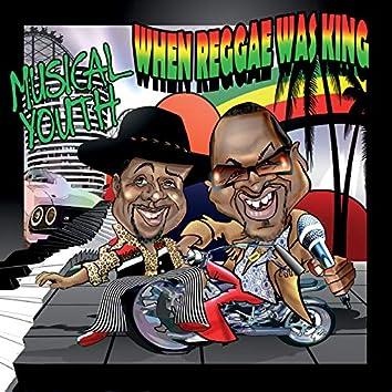 When Reggae Was King