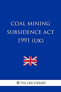 coal mining subsidence act 1991