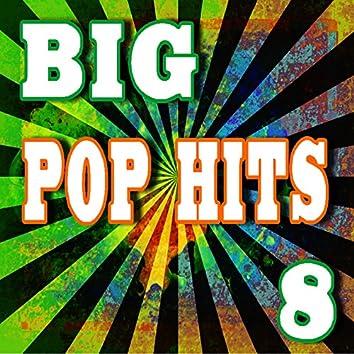 Big Pop Hits, Vol. 8