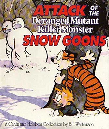 Attack Of The Deranged Mutant Killer Monster Snow Goons: Calvin & Hobbes Series: Book Ten (Calvin and Hobbes) by Bill Watterson (1992-05-14)