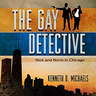 Couverture de The Gay Detective: Nick and Norm in Chicago
