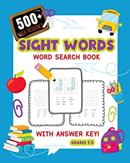 500+ High Frequency Sight Words Word Search Book With Answer Key!: Learn To Read Puzzles For 1st - 3rd Grade | Activity Bo...