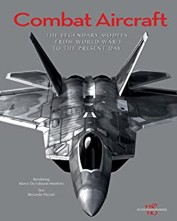 Combat Aircraft: The Legendary Models from World War I to the Present Day
