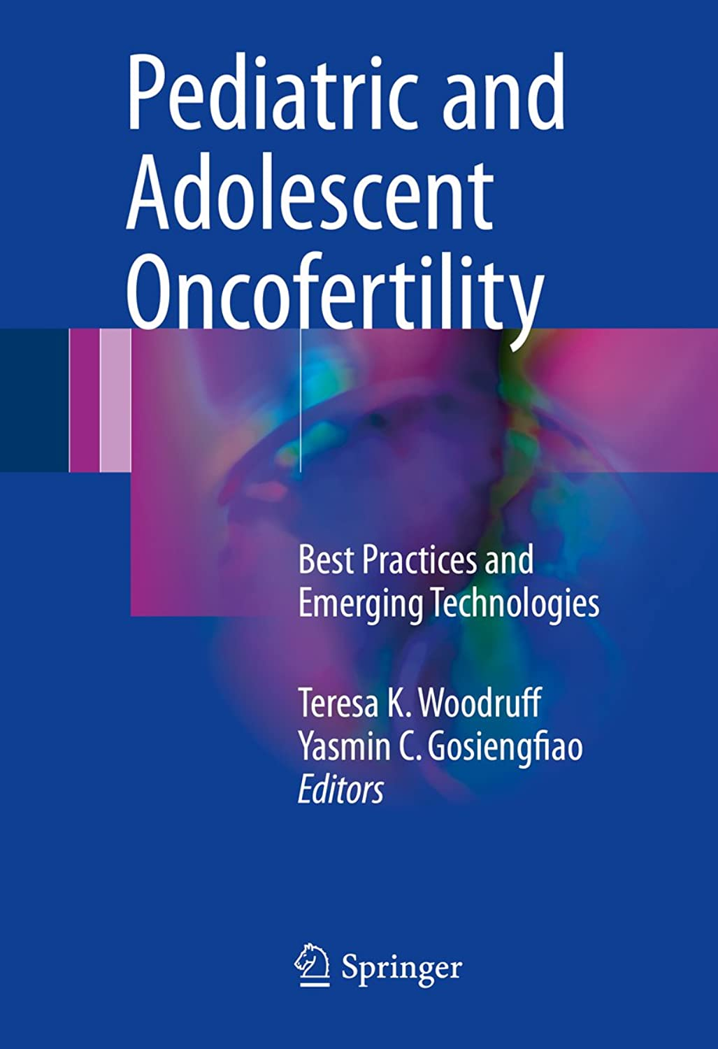 偶然のフットボールすり減るPediatric and Adolescent Oncofertility: Best Practices and Emerging Technologies (English Edition)