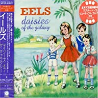 Daisies of the Galaxy by Eels (2000-05-23)