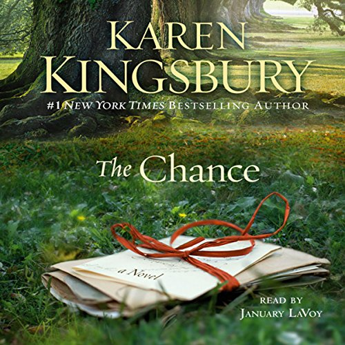 The Chance     A Novel              By:                                                                                                                                 Karen Kingsbury                               Narrated by:                                                                                                                                 January LaVoy                      Length: 9 hrs and 19 mins     23 ratings     Overall 4.7