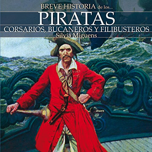 Breve historia de los piratas audiobook cover art
