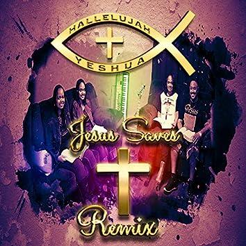 Jesus Saves Remix