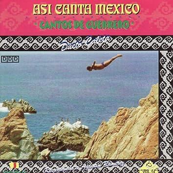 Asi Canta Mexico Vol. 14 - Cantos de Guerrero
