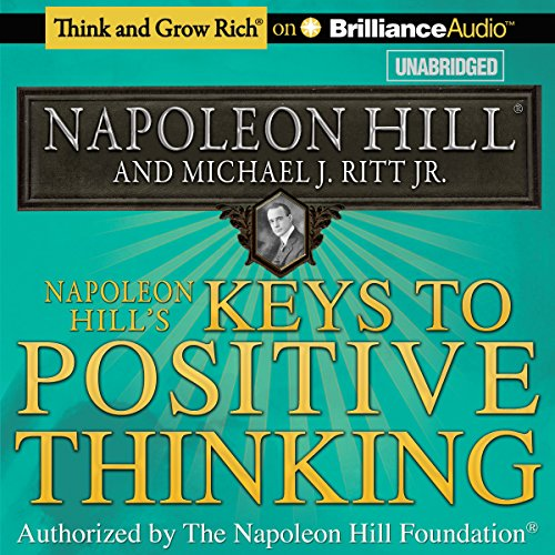 Napoleon Hill's Keys to Positive Thinking audiobook cover art