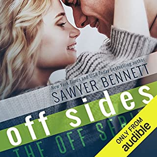 Off Sides                   By:                                                                                                                                 Sawyer Bennett                               Narrated by:                                                                                                                                 Charlotte North,                                                                                        Matthew Holland                      Length: 4 hrs and 59 mins     670 ratings     Overall 4.3