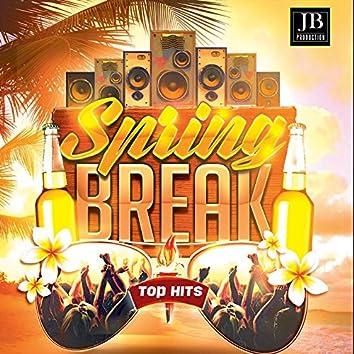 Spring Break 2018 (Top Hits)