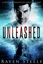 Unleashed: A Rouen Chronicles Origin Story (English Edition)