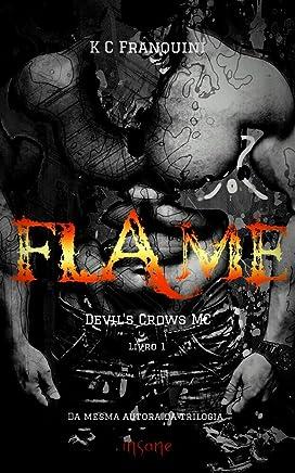 Flame (Devil's Crows MC Livro 1)