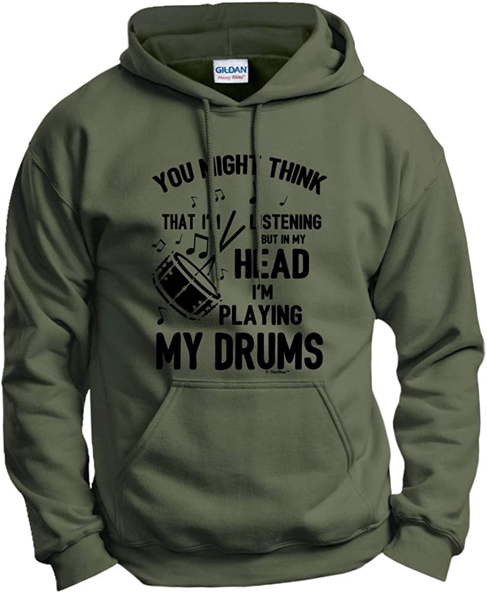 But in My Head I'm Playing Hoodie Funny Branded Now free shipping goods Sweatshir Quote Drums