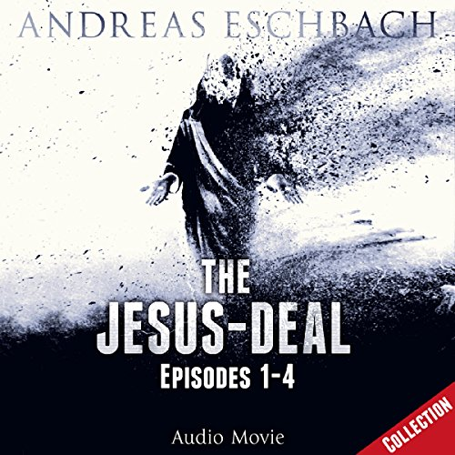 The Jesus-Deal, Episodes 1-4 cover art