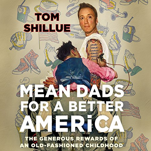 Mean Dads for a Better America audiobook cover art