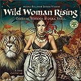 Wild Woman Rising 2020 Wall Calendar: Goddess. Warrior. Healer. Rebel.