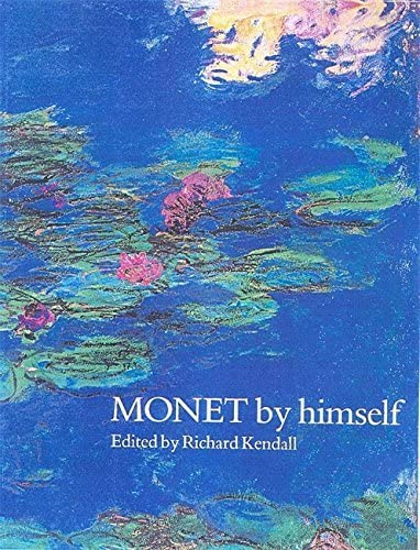 Monet By Himself by Claude Monet 2000 12 07 product image