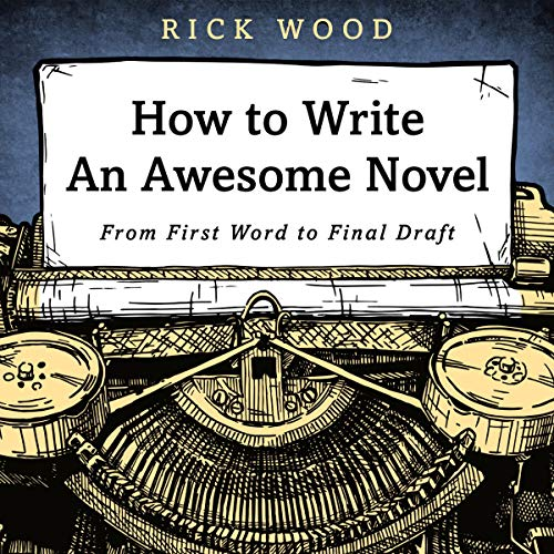 How to Write an Awesome Novel cover art
