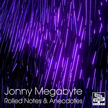 Rolled Notes & Anecdotes