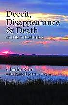 Deceit, Disappearance & Death on Hilton Head Island