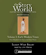 Story of the World, Vol. 3, Audiobook: History for the Classical Child: Early Modern Times (Revised Edition) (Story of the World)