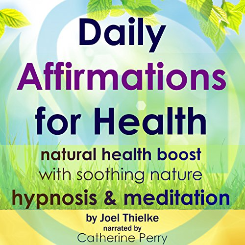 Daily Affirmations for Health audiobook cover art