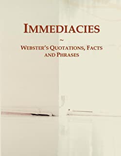 Immediacies: Webster's Quotations, Facts and Phrases