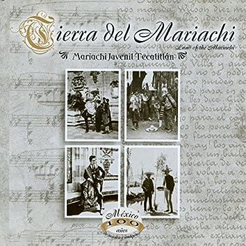 Tierra del Mariachi (México, 100 Años de Música en Imágenes)