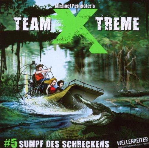 Team X-treme - Folge 5: Sumpf des Schreckens. Hörspiel.