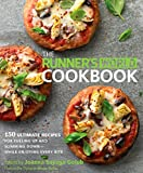 The Runner's World Cookbook: 150 Ultimate Recipes for Fueling Up and Slimming Down--While Enjoying Every Bite (English Edition)