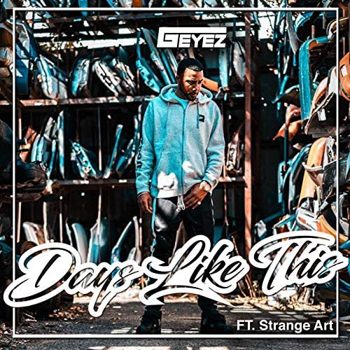 G-Eyez feat. Strange, Art