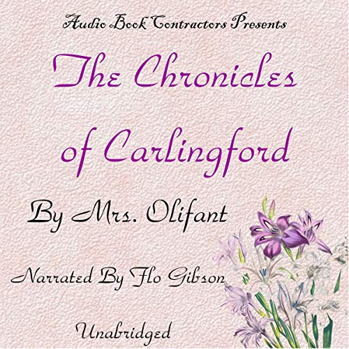 The Chronicles of Carlingford audiobook cover art