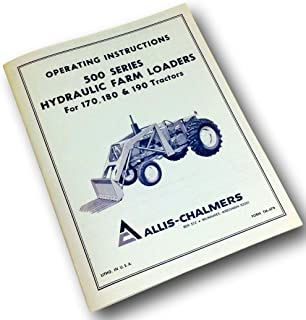 Allis Chalmers 500 Series Farm Loaders Operators Owners Manual 170 180 190