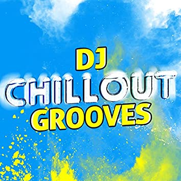 DJ Chillout Grooves