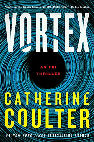 Vortex: An FBI Thriller (An FBI Thriller, 25)