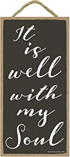 Honey Dew Gifts Wall Hanging Decorative Wood Sign - It is Well with My Soul 5x10 Hang on The Wall Home Decor