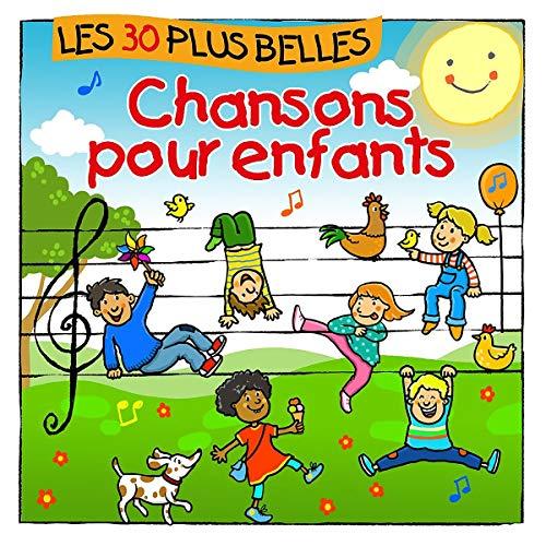 Les 30 Plus Belles Chansons pour Enfants