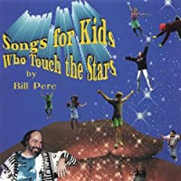 Songs for Kids Who Touch the Stars