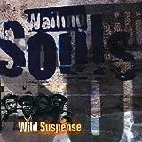 Wild Suspence - Wailing Souls