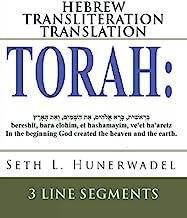 Best Torah: Hebrew Transliteration Translation: Genesis, Exodus, Leviticus, Numbers & Deuteronomy: Hebrew+Transliteration+English 3 Line Segments (Big Bible Books: Hebrew Transliteration English) Review